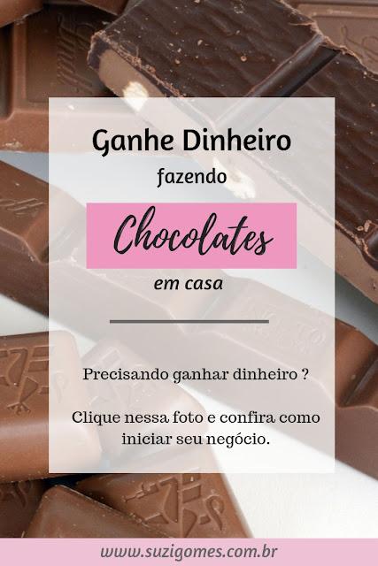 Ganhe dinheiro fazendo chocolates artesanais em casa
