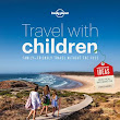 Win a Travel with Children Book by Lonely Planet.