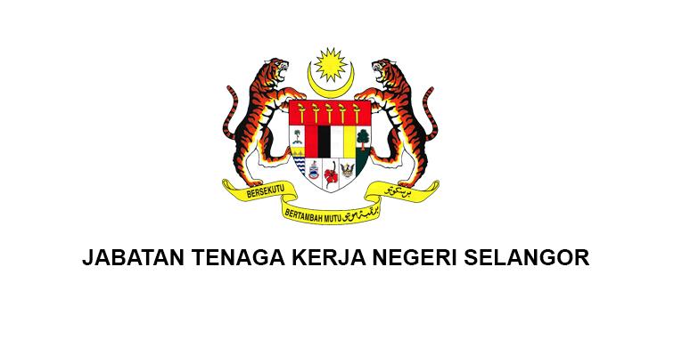Jawatan Kosong di Jabatan Tenaga Kerja Negeri Selangor 2020