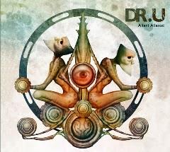 """""""Alieni Alienati"""" è il titolo dell'album dei Dr.U"""
