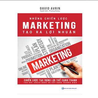 Những Chiến Lược Marketing Tạo Ra Lợi Nhuận - Tạo Dựng Lợi Thế Cạnh Tranh, Thu Hút Khách Hàng, Xây Dựng Thương Hiệu  ebook PDF-EPUB-AWZ3-PRC-MOBI