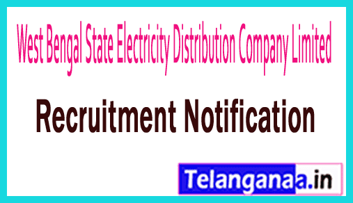WBSEDCL West Bengal State Electricity Distribution Company Limited Recruitment Notification