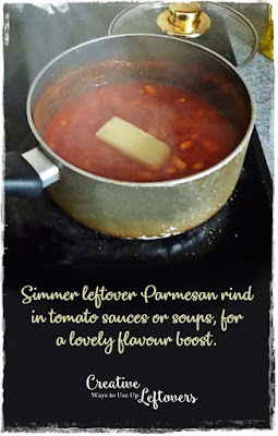 simmer leftover parmesan rind in sauces, stocks, soups