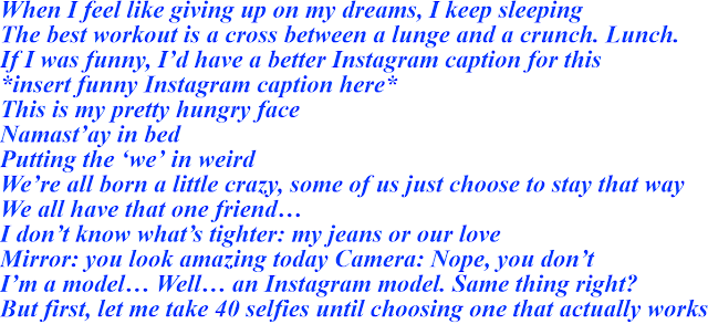 Instagram Captions - Funny