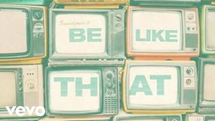 Be Like That Lyrics - Kane Brown, Swae Lee & Khalid