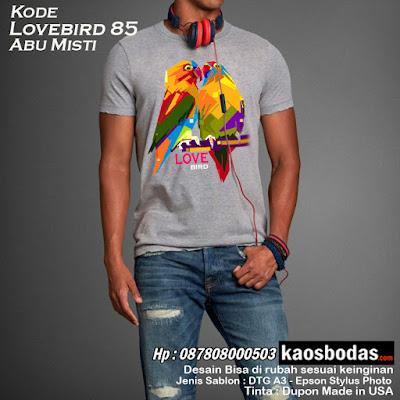 Kaos Lovebird 85 - Abu misty muda