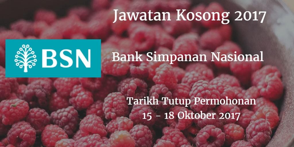 Jawatan Kosong BSN 15 - 18 Oktober 2017