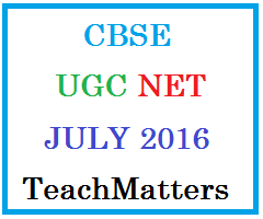 image : CBSE UGC NET JULY 2016 @ TeachMatters