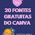 20 fontes gratuitas no canva - Decola Canva