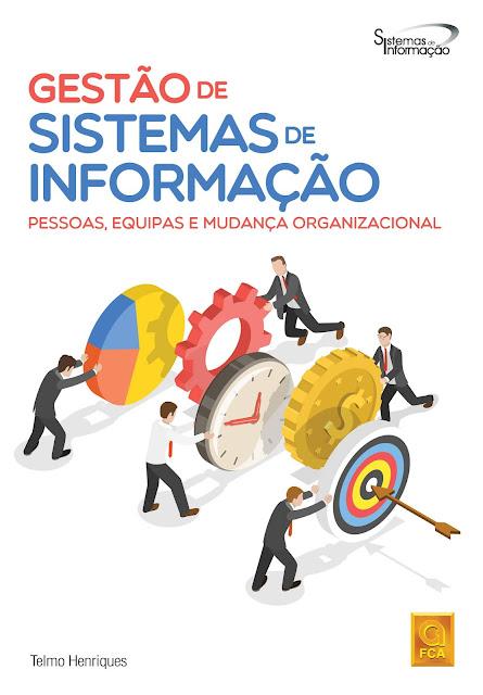 Gestão de Sistemas de Informação- Pessoas, Equipas e MudançaOrganizacional