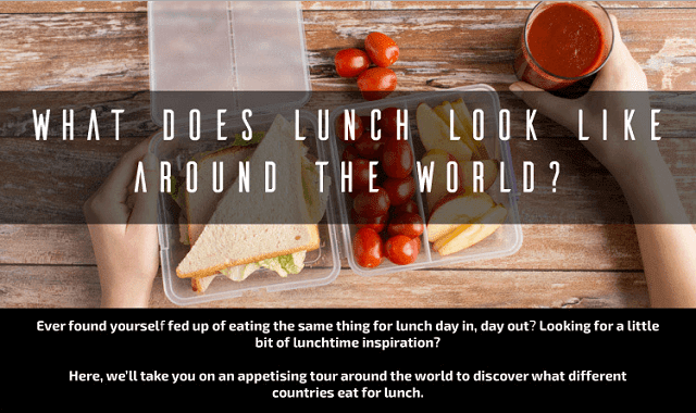 What Does Lunch Look Like Around The World