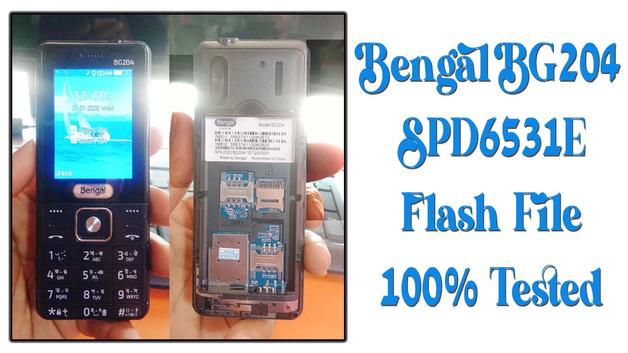 bengal bg204 latest download flash file for your phone.