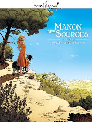 Manon des sources 1ère partie - adaptation de Marcel Pagnol en BD