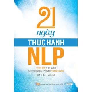 21 Ngày thực hành NLP ebook PDF EPUB AWZ3 PRC MOBI