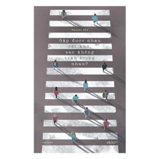 Gặp Được Nhau Rất Khó , Sao Không Trân Trọng Nhau ebook PDF EPUB AWZ3 PRC MOBI