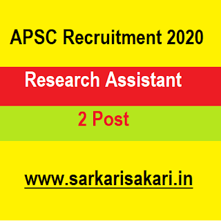 APSC Recruitment 2020- Apply For Research Assistant Post