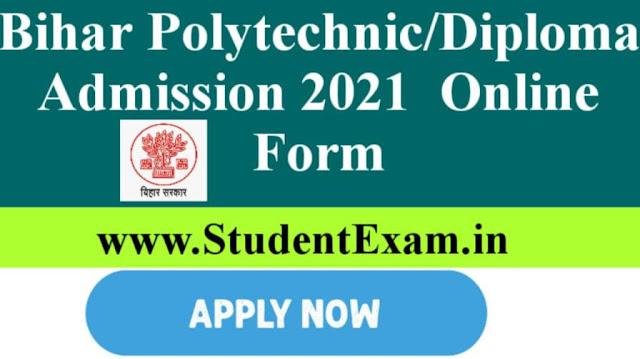 Bihar Polytechnic/Diploma Admission Online Form 2021 | Apply Online Form