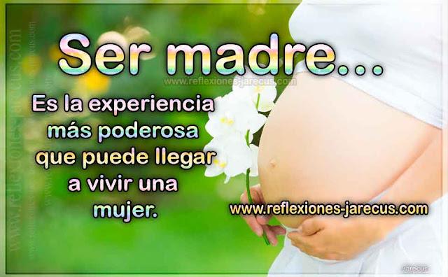Reflexión día de la madre, Reflexiones de la madre,