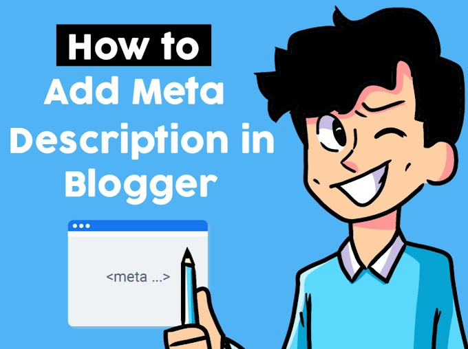 How to Add Meta Tag Description in Blogger Website Step By Step Explained