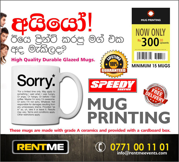 High quality Mug printing.  Life time print with grade A glazed mugs with box. Minimum order quantity - 15 pcs Price LKR 300/= each. Production duration 7 days.