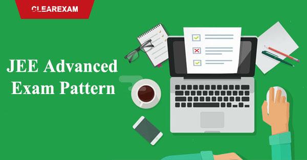 Exam Pattern of JEE Advanced