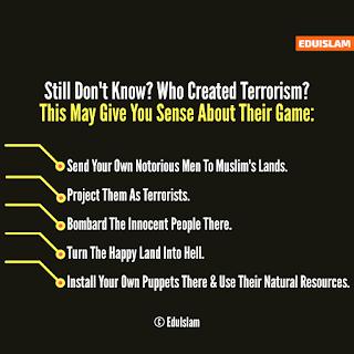 Who Created Terrorism? Terrorist Reality, Islamic Image, Poster, EduIslam