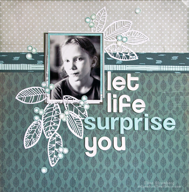 Scrapbooking layout: Let life surprise you