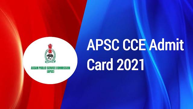 APSC CCE Admit Card 2021: