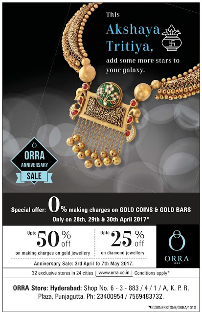 Orra | Akshaya Tritiya Gold and Jewellery Offers @Hyderabad | April /May 2017 discount offers