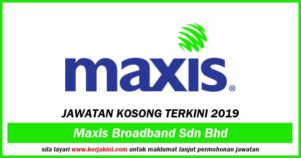 iklan  jawatan kosong Maxis Broadband Sdn Bhd
