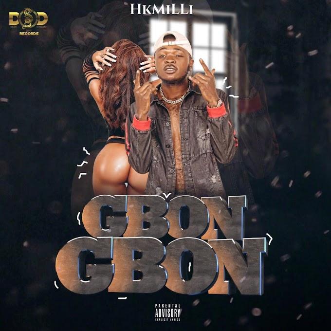 Music: HK Mili - Gbon Gbon