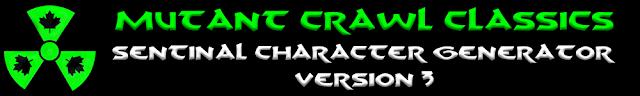 Mutant Crawl Classics Sentinel Character Generator Version 3