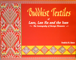 Lao literature book review.  Buddhist Textiles of Laos, Lan Na, and Isan by F W Bunce.