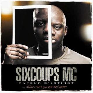 Six Coups MC - Mieux Servi Que Par Moi Meme