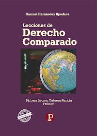 """LIBRO """"Lecciones de Derecho Comparado"""" del Dr. Samuel Hernández Apodaca"""