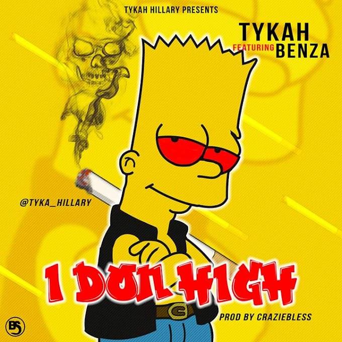 [Music] Tykah ft Benza - I don high (prod. Craziebless) #Arewapublisize