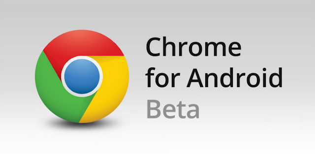 GOOGLE CHROME BETA para Android