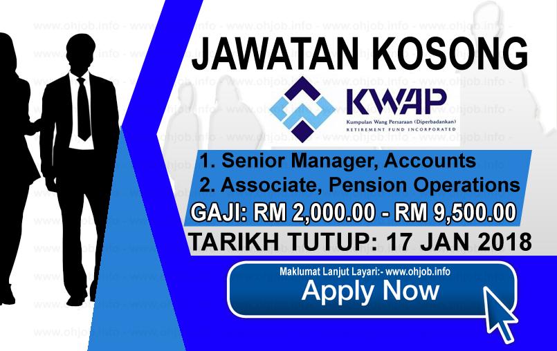 Jawatan Kerja Kosong Kumpulan Wang Persaraan - KWAP logo www.ohjob.info januari 2017