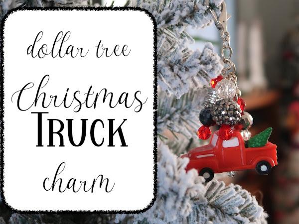 Sharing my Dollar Tree Christmas Truck Charm or Keychain