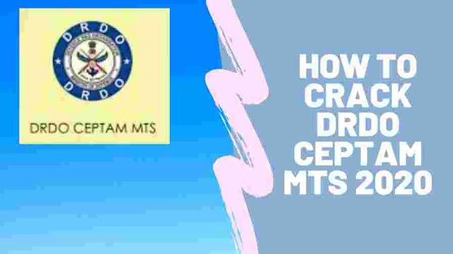 how to crack drdo ceptam mts 2020