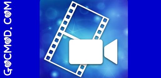 PowerDirector - Video Editor App, Best Video Maker v6.6.0 build 75507 [Đã mở khoá] [AOSP]
