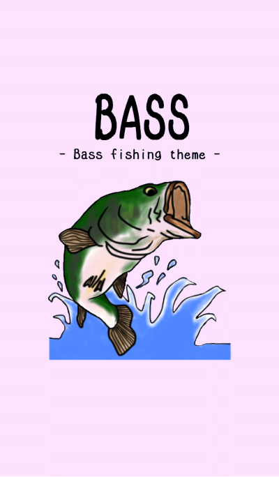 BASS -Bass fishing theme-