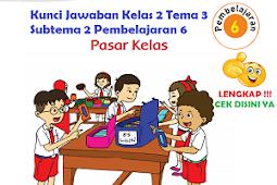LENGKAP !!! Kunci Jawaban Kelas 2 Tema 3 Subtema 2 Pembelajaran 6