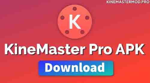 Download Kinemaster Free for Android Best video editing Apps