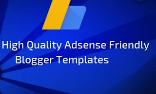 Adsense Friendly blogger templates 2020