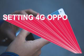 Setting jaringan 4G OPPO