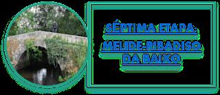 SÉPTIMA ETAPA: MELIDE-RIBADISO DA BAIXO