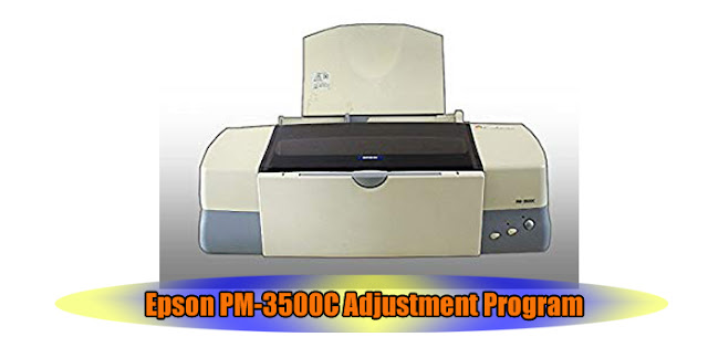 Epson PM-3500C Printer Adjustment Program