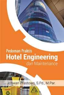Buku Pedoman Praktis Hotel Engineering Dan Maintenance