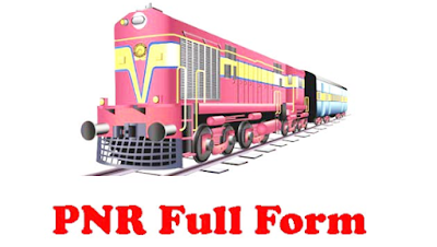 PNR Full Form in Railway